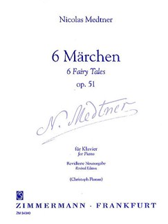 Nikolai Medtner: 6 Marchen (6 Fairy Tales) Op.51 Books | Piano