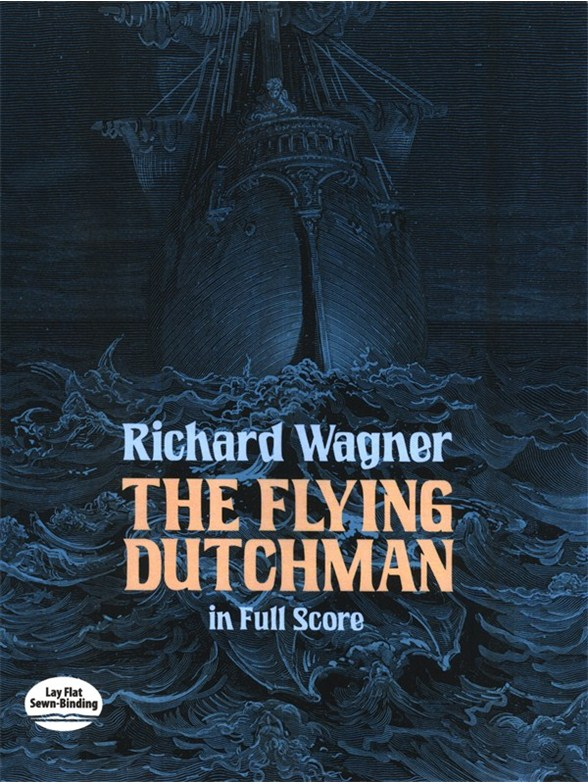 Richard Wagner: The Flying Dutchman In Full Score Gesang Notenbuch