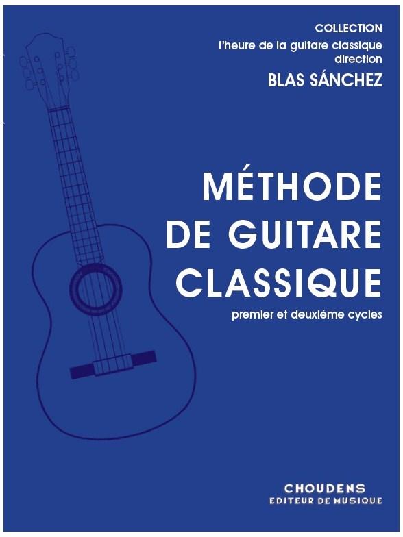 Blas Sánchez: Méthode De Guitare Classique