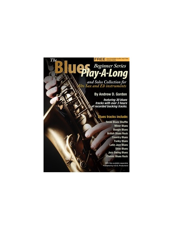 sheet music andrew d gordon the blues play a long and solos collection for eb alto sax. Black Bedroom Furniture Sets. Home Design Ideas
