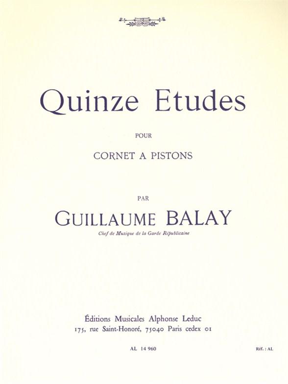 Guillaume Balay: 15 Etudes (Cornet/Trumpet)