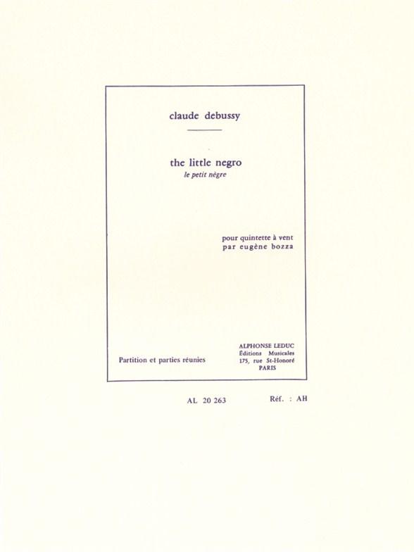 Claude Debussy: Le Petit Nègre (Wind Quintet) (Bozza)
