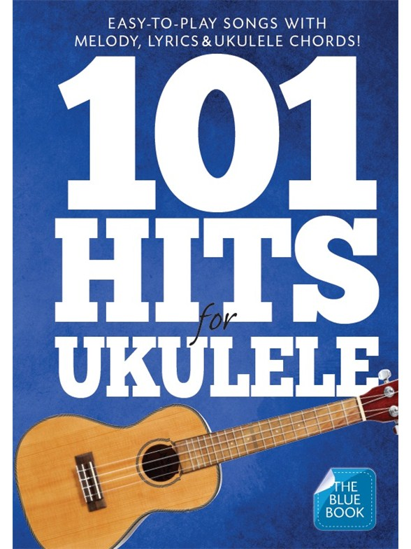 101 Hits For Ukulele Blue Book Ukulele Sheet Music