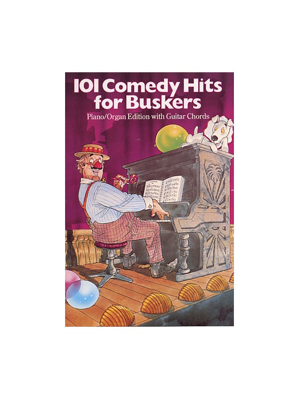 101 Comedy Hits For Buskers Melody Line Lyrics Chords Sheet