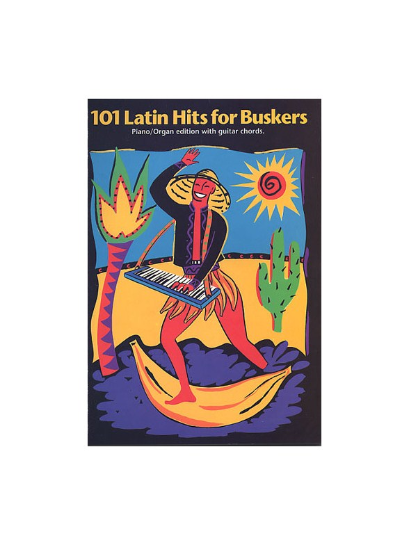 101 Latin Hits For Buskers - Melody Line, Lyrics & Chords Sheet ...