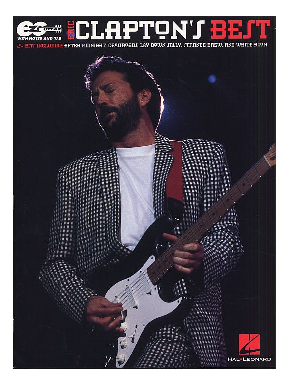 Eric Clapton's Best: Easy Guitar Notes And Tab