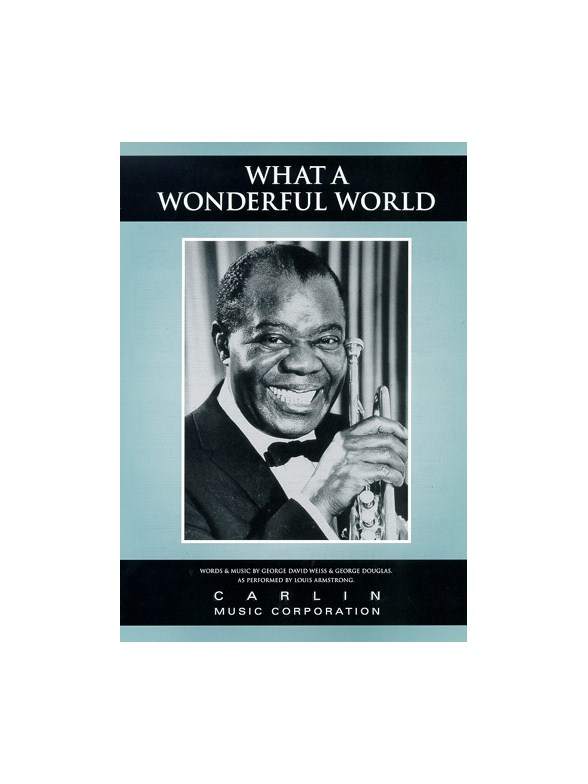 Louis Armstrong What A Wonderful World