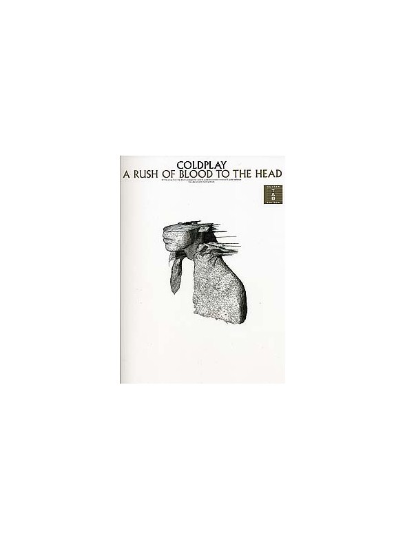 Coldplay: A Rush Of Blood To The Head (TAB)