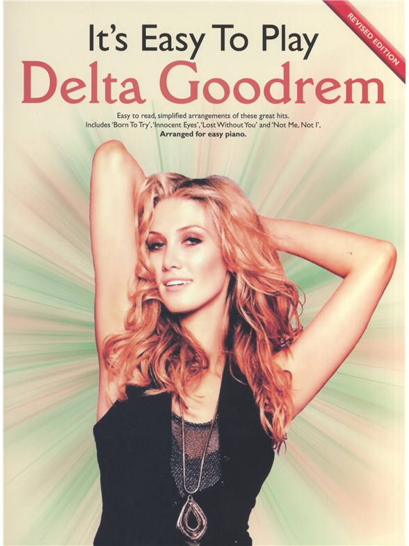 Sheet Music It S Easy To Play Delta Goodrem 2009