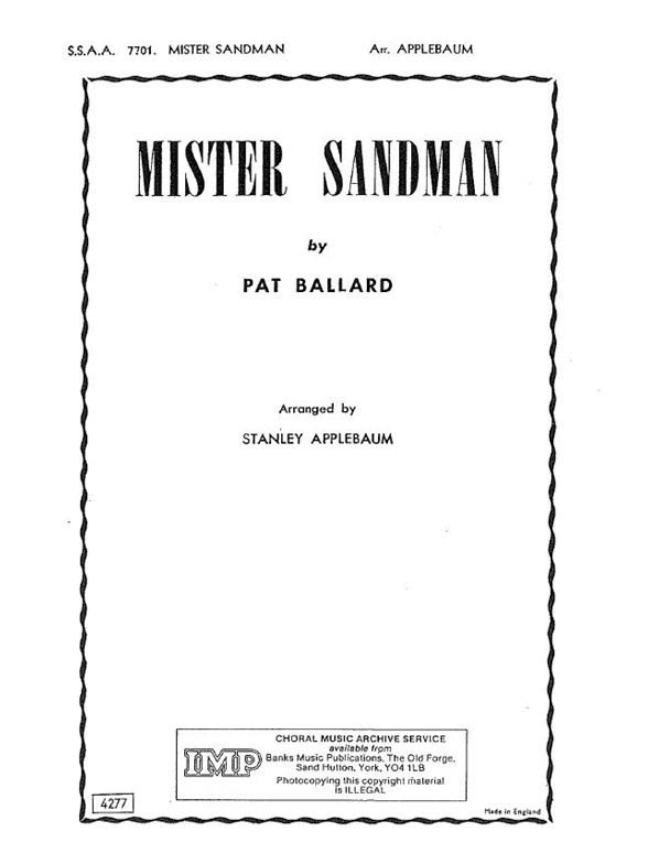 Pat Ballard Mister Sandman Ssaa Piano Accompaniment Sheet Music