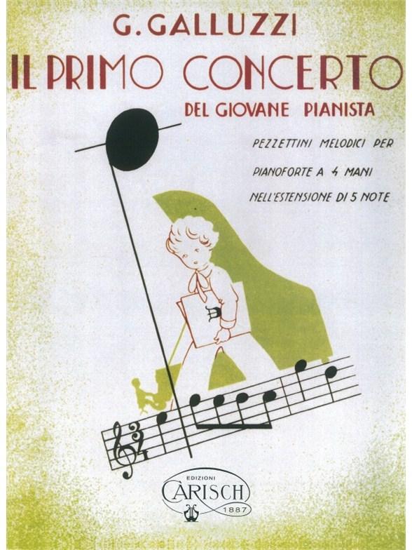 G. Galluzzi: Il Primo Concerto - Del Giovane Pianista (Vol.II)