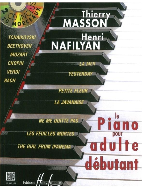 partitions piano pour adulte d butant avec 2 cd thierry masson piano seul. Black Bedroom Furniture Sets. Home Design Ideas