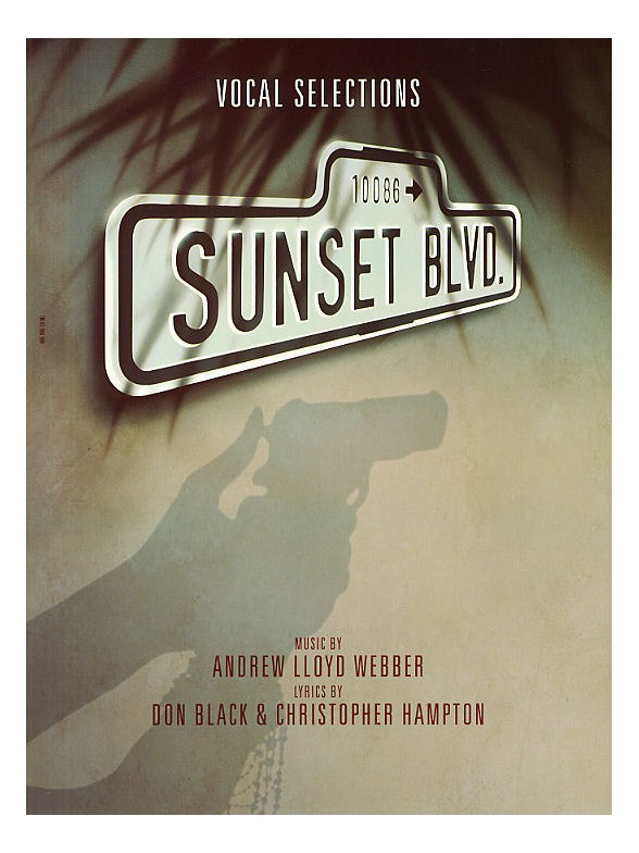 Andrew Lloyd Webber: Sunset Boulevard - Vocal Selections - Piano ...