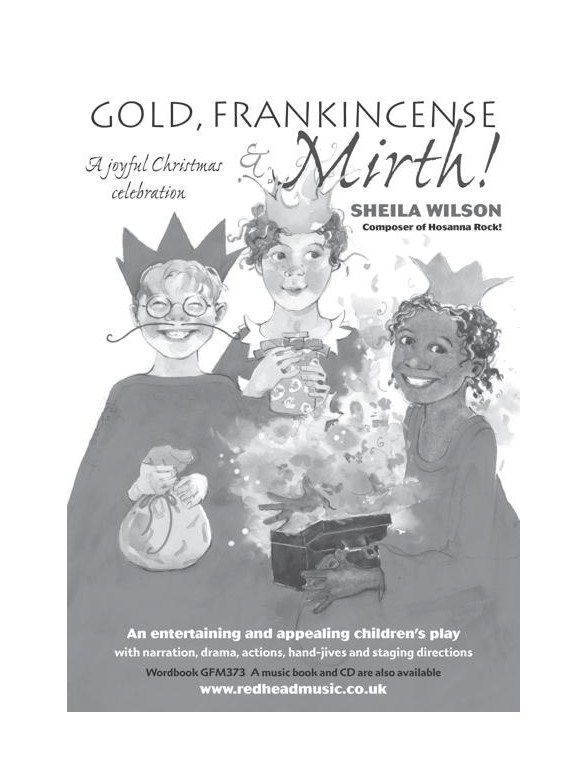 Sheila Wilson Gold Frankincense And Mirth A Christmas Musical Pupils Book Voice Sheet Music Sheet Music Songbooks Musicroom Com