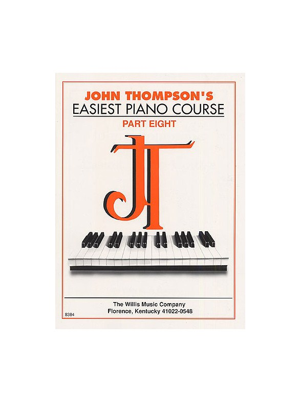 John Thompson's Easiest Piano Course: Part 8