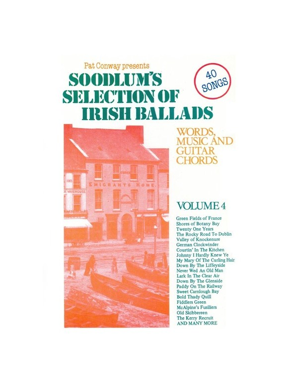 Soodlum\'s Selection Of Irish Ballads - Volume Four - Melody Line ...