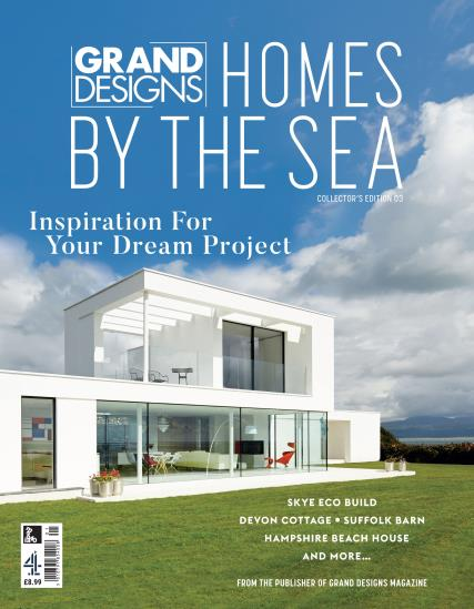 Grand Designs - Homes by the Sea magazine