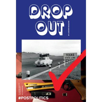 Drop Out by Lodown magazine