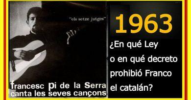 en-quc3a9-ley-o-en-quc3a9-decreto-prohibic3b3-franco-el-catalc3a1n-1962
