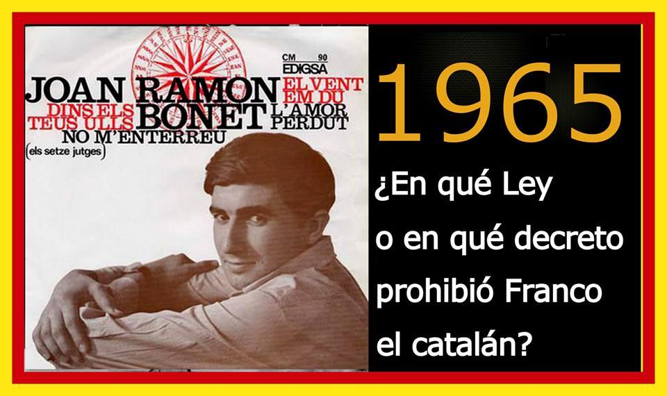 En qué Ley o en qué decreto prohibió Franco el catalán 1965
