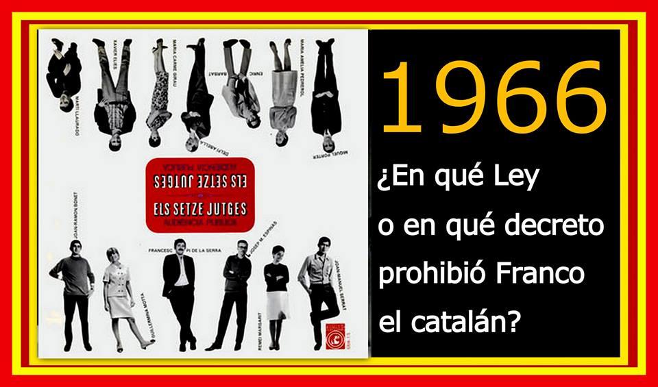 En qué Ley o en qué decreto prohibió Franco el catalán 1966