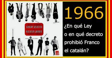 en-quc3a9-ley-o-en-quc3a9-decreto-prohibic3b3-franco-el-catalc3a1n-1966