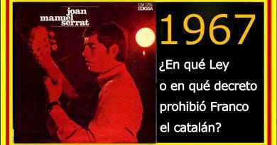 en-quc3a9-ley-o-en-quc3a9-decreto-prohibic3b3-franco-el-catalc3a1n-1967