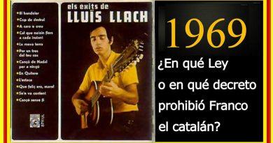 en-quc3a9-ley-o-en-quc3a9-decreto-prohibic3b3-franco-el-catalc3a1n-1969