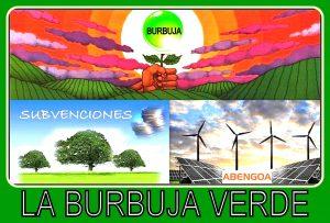 Las subvenciones y la burbuja verde de abengoa