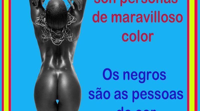 Los negros son personas de maravilloso color