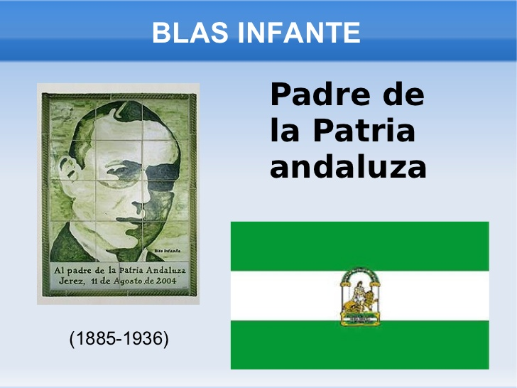 BLAS INFANTE Padre de la Patria andaluza (1885-1936)