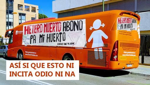 El famoso autobús es ya la metáfora perfecta del autobús del odio.Imagen de Agustín Muro