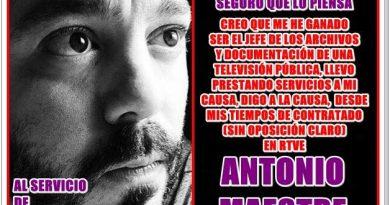 Antonio Maeste,al servicio de Podemos seguro que lo piensa
