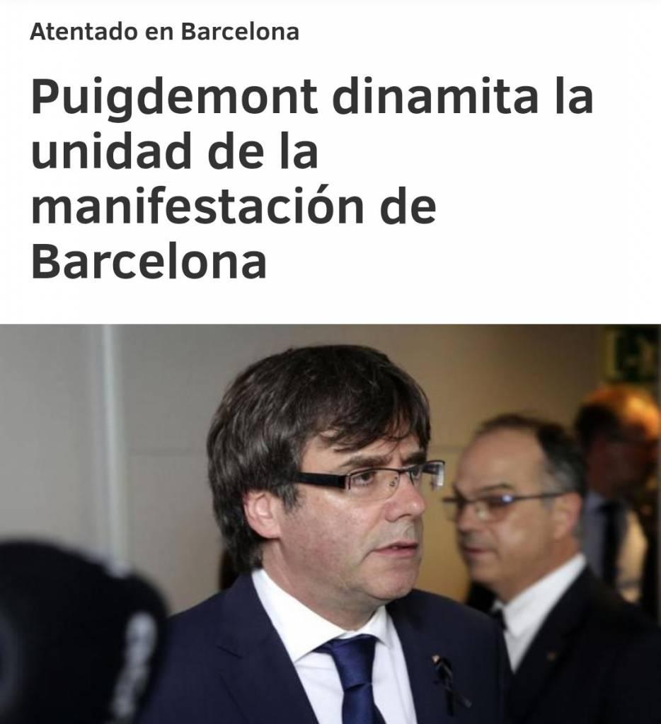 Puigdemont presidente de los fanáticos y no de todos los catalanes dinamita la Unidad de la manifestación de Barcelona