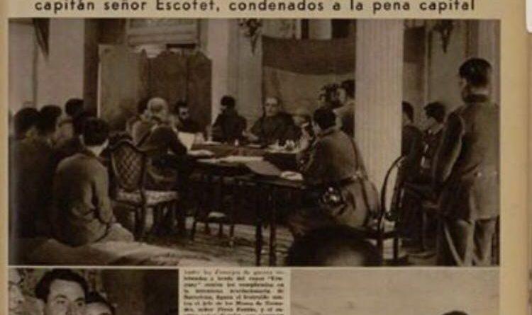 El Jefde de los Mozos de escuadra señor Pérez Farrás y el capitán señor Escofet, condenados a la pena capital