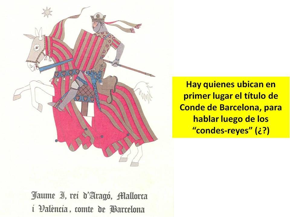 Jaime I, rey de Aragón, Mallorca y Valenca y Conde de Barcelona