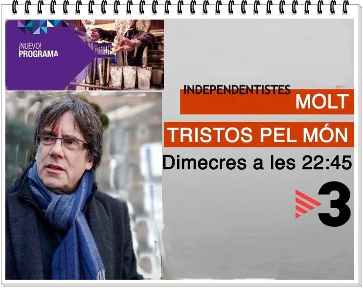 Pronto en sus pantallas el capítulo dedicado a Puigdemont