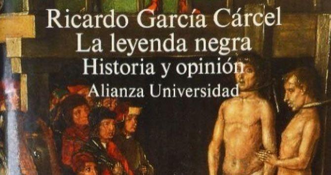 Sobre la Leyenda Negra: Ricardo García Cancel