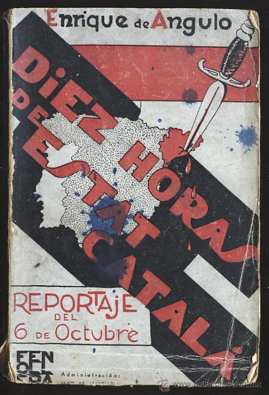 Diez horas de Estat català de Enrique de Angulo