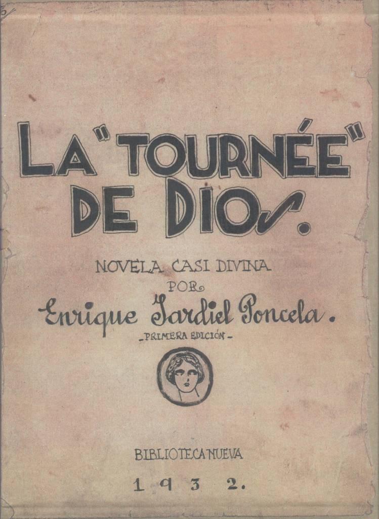Jardiel Poncela escribe La turnée de Dios