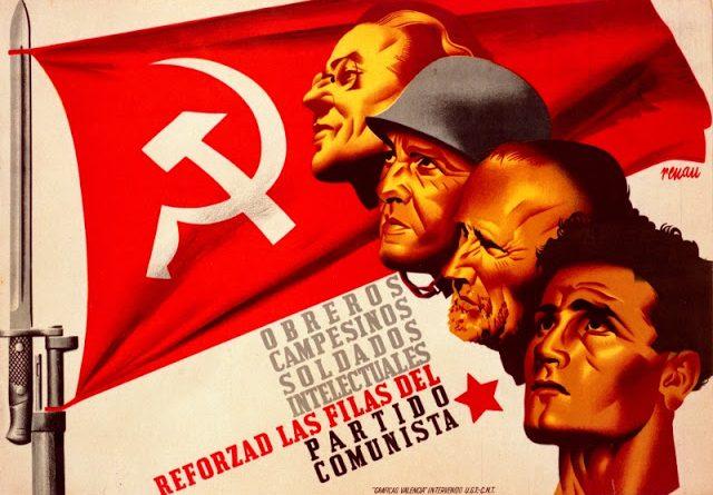 Cartel de guerra del Partido Comunista (P.C.E.) Obreros, campesinos, soldados, intelectuales, reforzad las filas del Partido Comunista