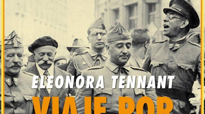 Viaje por España de Eleonora Tennant. Editorial Renacimiento