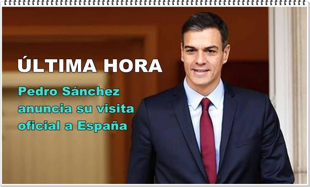 Pedro Sánchez anuncia su visita oficial a España