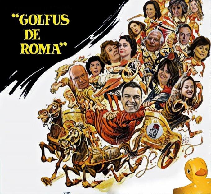 Haz que no pasen los golfus de Roma. Por Linda Galmor