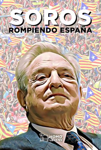Soros, rompiendo España.
