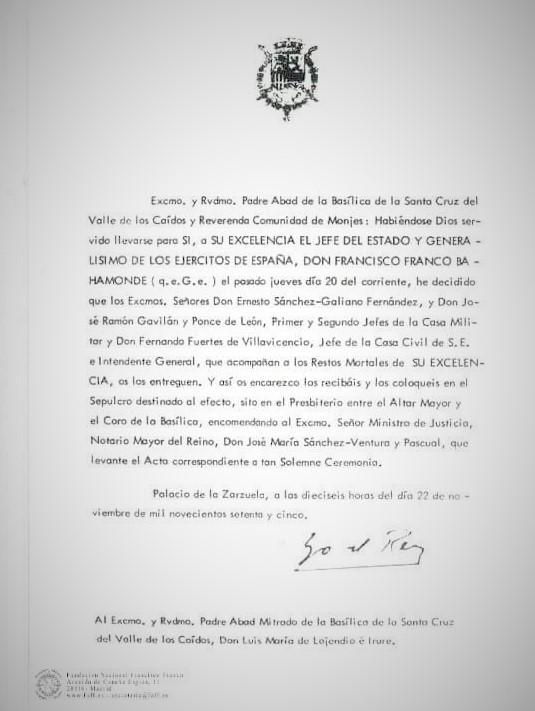 decisión del anterior Jefe del Estado, S.M. don Juan Carlos