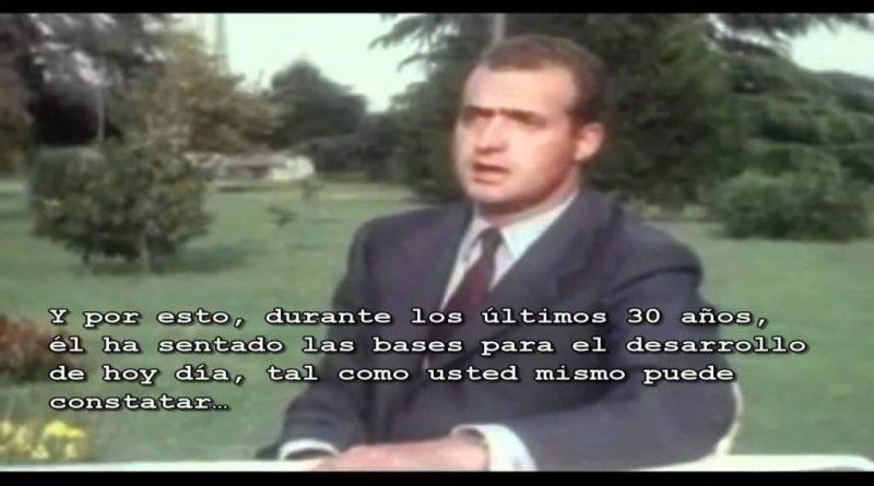 Franco es un ejemplo para mi, Juan Carlos I Rey de España