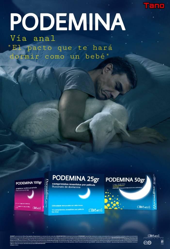Las tácticas de la ultra izquierda al descubierto: Si no puedes dormir últimamente por los problemas del día a día, prueba Podemina, a tú presidente le funciona, hace poco sufría insomnio, ahora duerme a pierna suelta con Podemina, el pacto que te hará dormir como un bebé... Por Tano