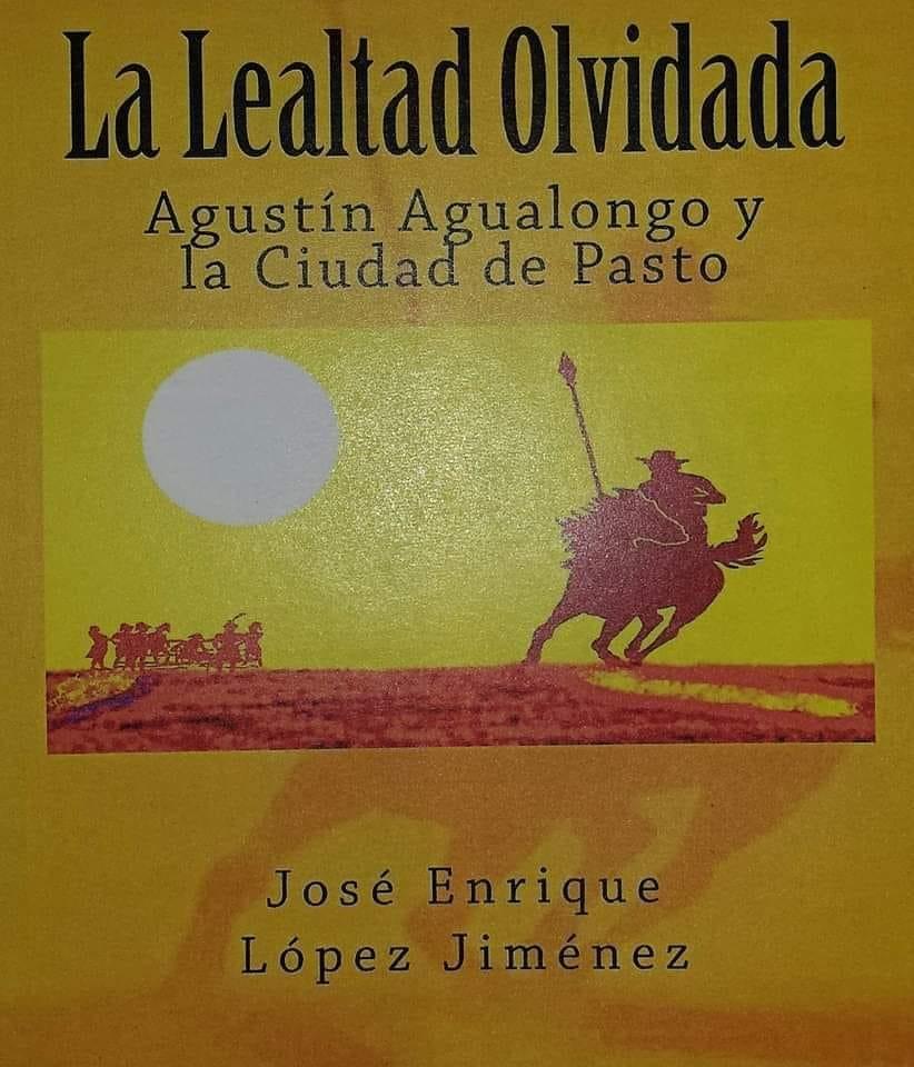 Agustín Agualongo y la Ciudad de Pasto