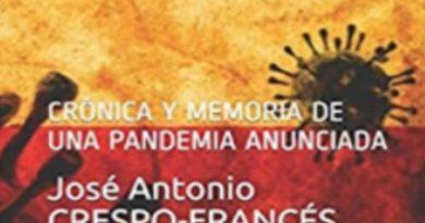 CRÓNICA Y MEMORIA DE UNA PANDEMIA ANUNCIADA